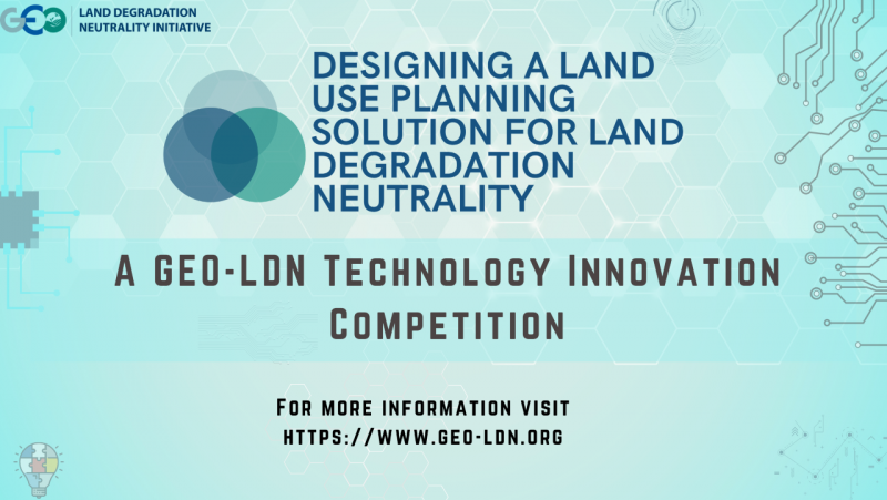 Competition to Design a Land-use Planning Software for Land Degradation Neutrality
