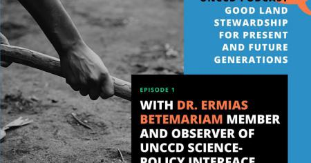 New UNCCD Podcast Series